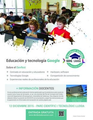 DevFest Lleida 2015 sobre l'educació i les tecnologies Google